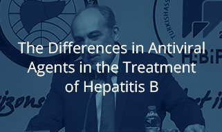 The Differences in Antiviral Agents in the Treatment of Hepatitis B