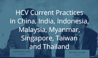 HCV Current Practices in China, India, Indonesia, Malaysia, Myanmar, Singapore, Taiwan and Thailand