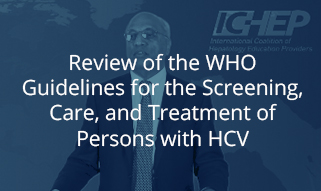 Review of the WHO Guidelines for the Screening, Care, and Treatment of Persons with HCV